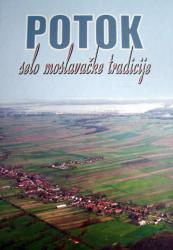 """Monografija """"Potok, selo moslavačke tradicije"""""""